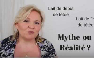 Lait de début et fin de tétée : Mythe ou Réalité ?